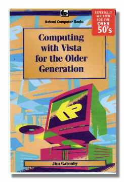 Computing with Vista for the Older Generation